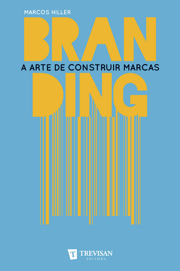 Branding: a arte de construir marcas