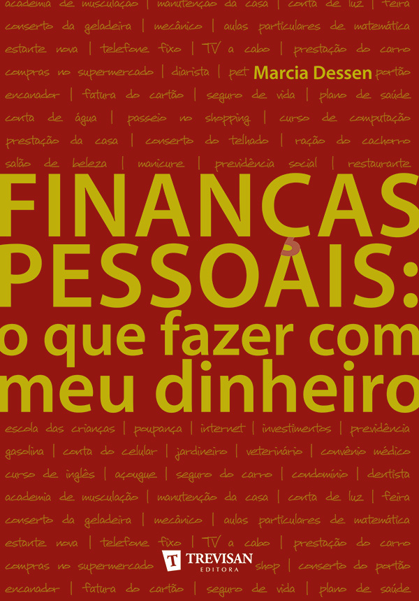 Finanças Pessoais: o que fazer com o meu dinheiro