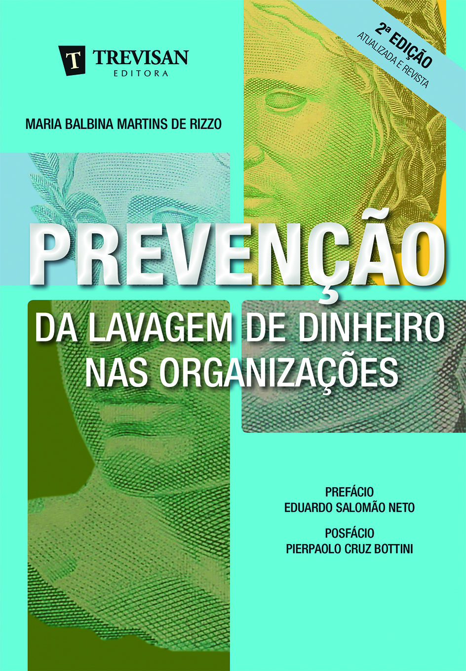 Prevenção da lavagem de dinheiro nas organizações - 2ª Edição