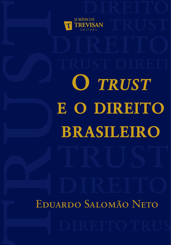 O trust e o direito brasileiro