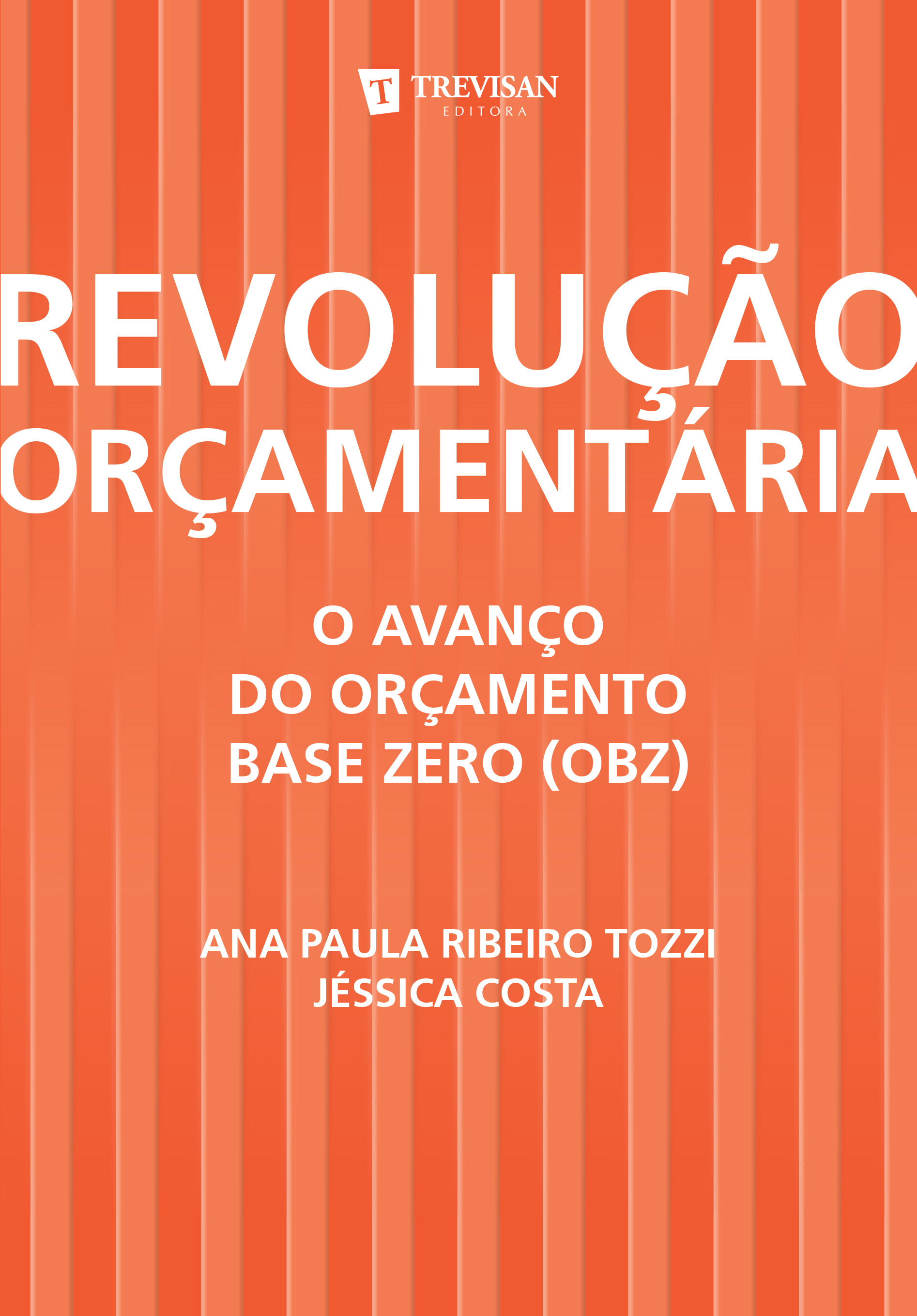 Revolução orçamentária - o avanço do orçamento base zero (OBZ)