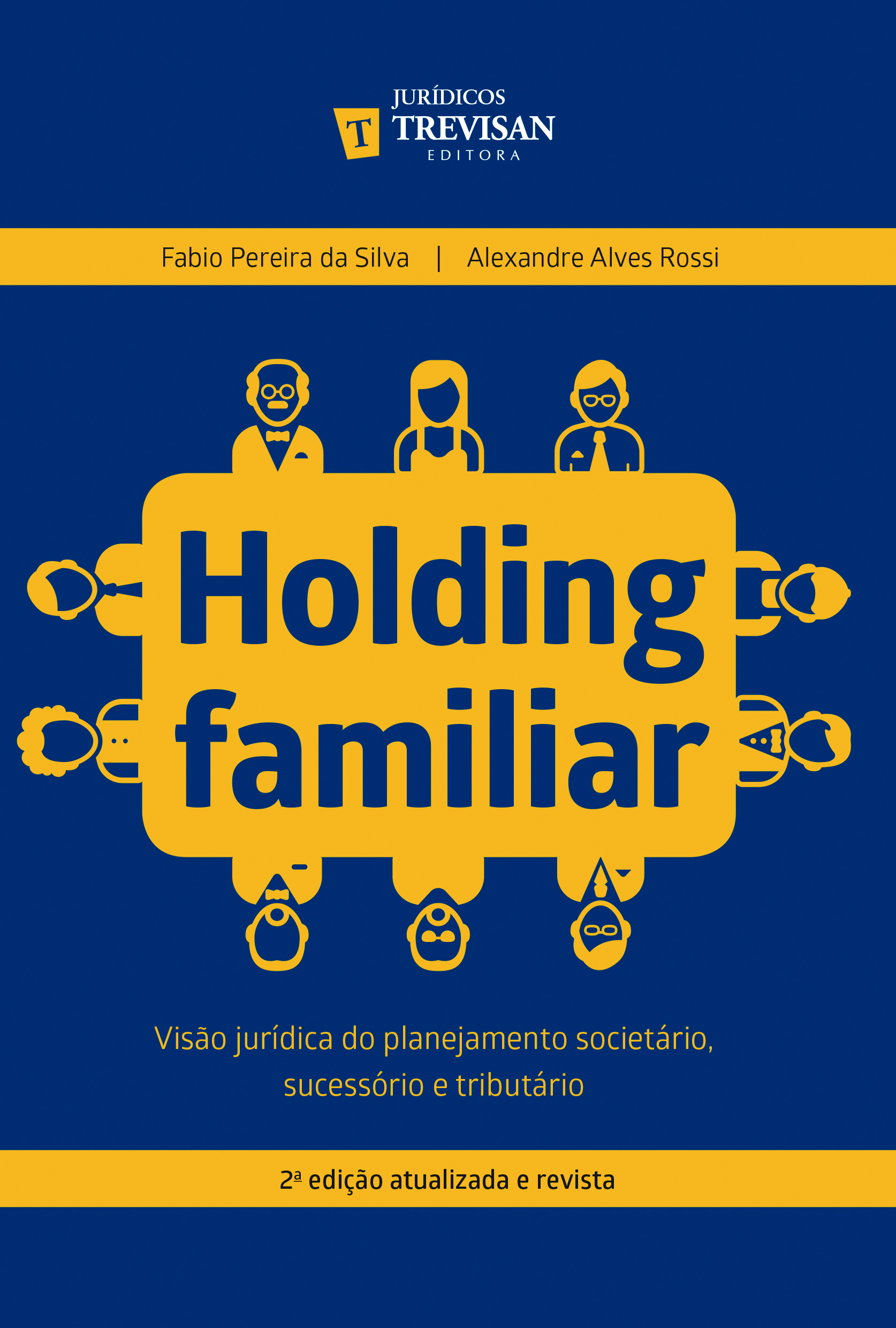 Holding familiar - 2ª edição atualiza e revista
