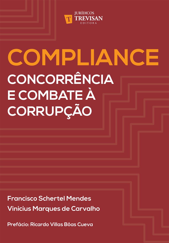 Compliance - Concorrência e combate à corrupção