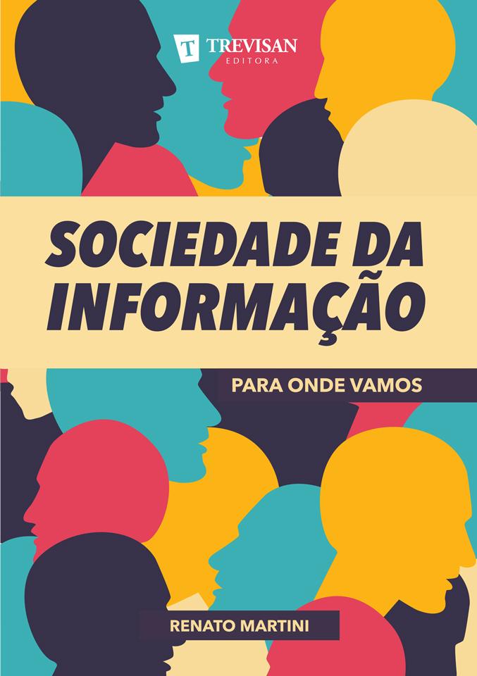Sociedade da Informação - para onde vamos