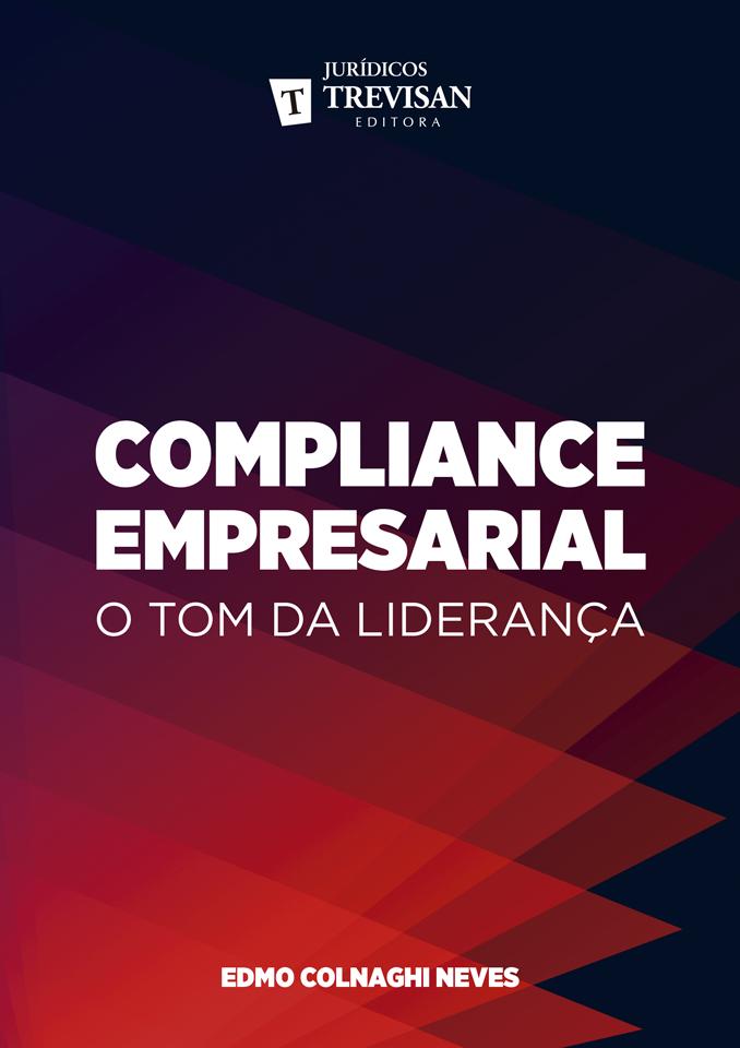 Compliance empresarial - o tom da liderança