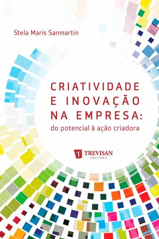 Criatividade e inovação na empresa