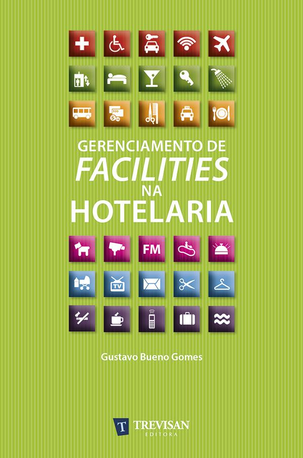 Gerenciamento de facilities na hotelaria