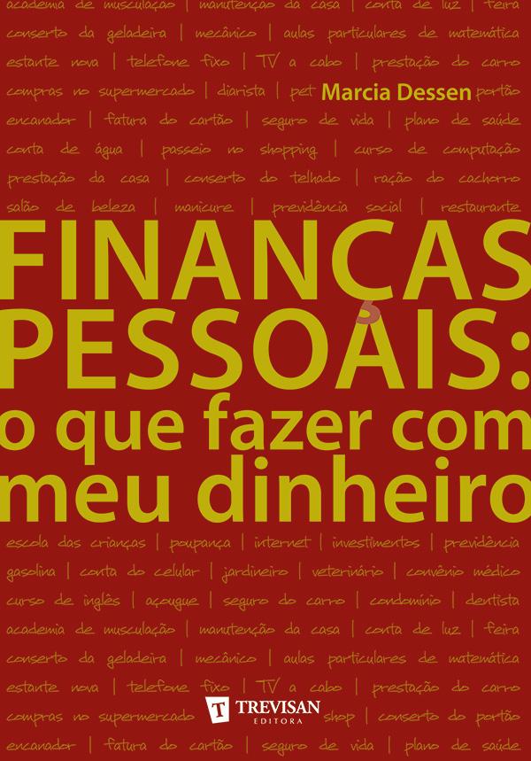 Finanças Pessoais: o que fazer com o meu dinheiro