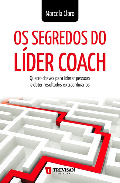 Os Segredos do Líder Coach