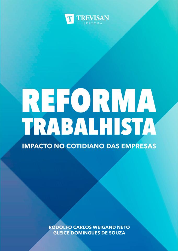 Reforma Trabalhista: Impacto no cotidiano das empresas